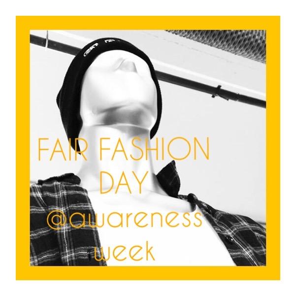 FAIR FASHION DAY @awarenessweek
